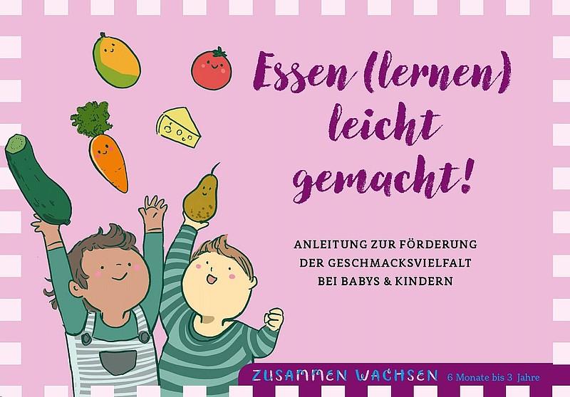 """Elterndokumentation """"Essen (lernen) leicht gemacht!"""" (6 Monate - 3 Jahre)"""