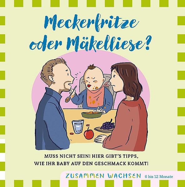"""Flyer """"Meckerfritze oder Mäkelliese"""" (4-12 Monate)"""