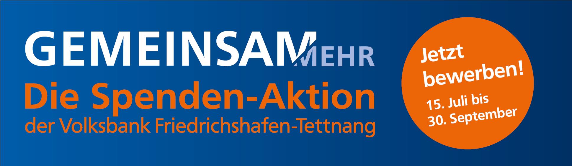 Gemeinsam mehr - die Spendenaktion der Volksbank Friedrichshafen-Tettnang eG