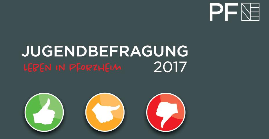 Jugendbefragung 2017 - Leben in Pforzheim