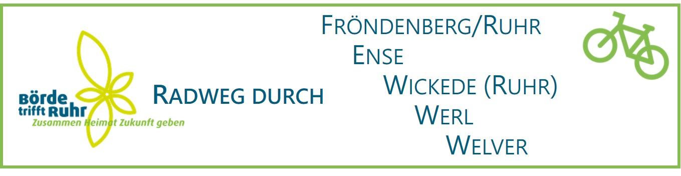 Börde trifft Ruhr - Radweg durch die fünf LEADER-Kommunen